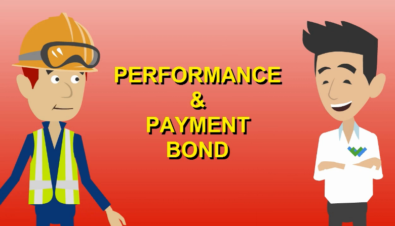 What are performance and payment bonds?