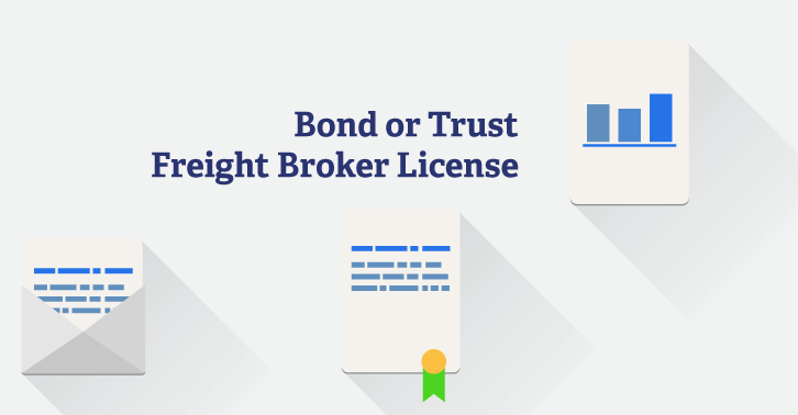 Getting Your Freight Broker License: Bond vs. Trust Fund