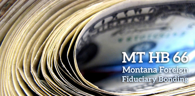 Montana Eliminates All Non-Bond Options for Foreign Trust Companies