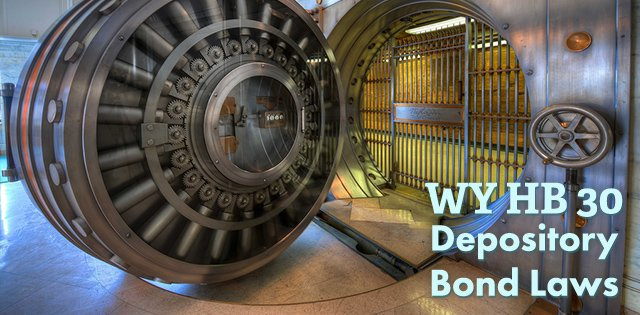 Wyoming Revises State Depository Laws Regarding Surety Bonds