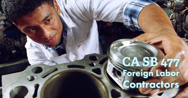 CA Labor Law Requires Surety Bond to Curb Abuse of Foreign Workers