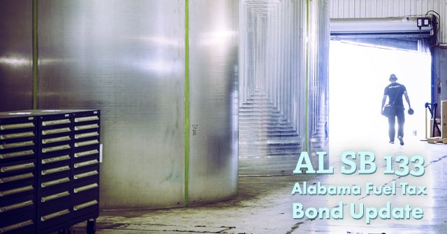 Alabama Motor Fuels Surety Bond Requirements Expanded