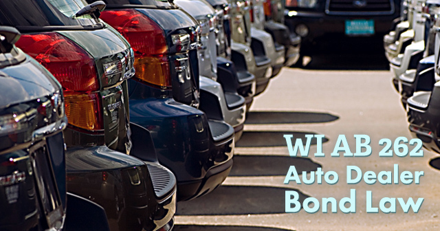 Wisconsin Auto Dealer Bond Laws Amended