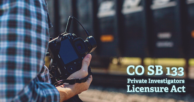 Colorado Creates Private Investigators Licensure Act